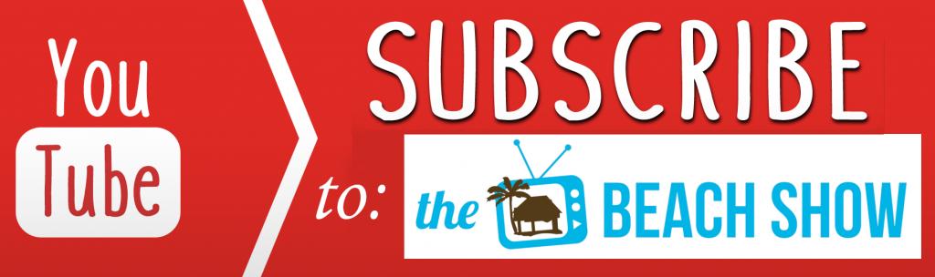 Beach Show subscribe